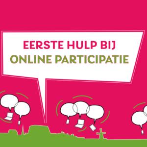 Eerste hulp bij online participatie